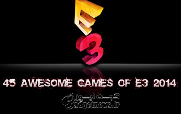 45-awesome-games-of-e3-2014