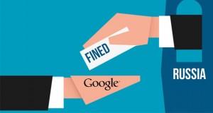 جریمه گوگل به دلیل اعمال قدرت در بازار روسیه از طریق نفوذ اندروید