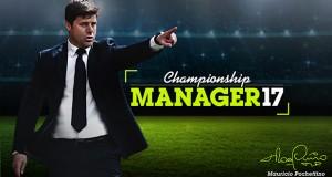 آپدیت جدید بازی Championship Manager 17 همزمان با شروع لیگ برتر فوتبال جزیره