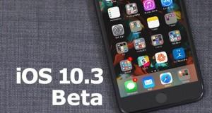 نسخه آزمایشی iOS 10.3