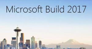 کنفرانس Build 2017 مایکروسافت
