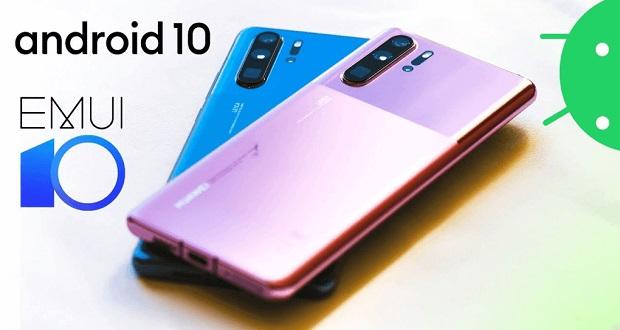 آپدیت اندروید 10 با EMUI 10