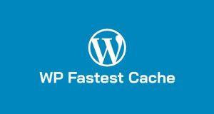 افزونه کش WP Fastest Cache وردپرس